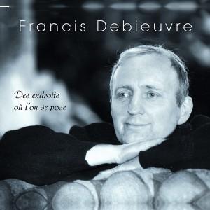 Francis-Debieuvre-Endroits-ou-se-pose